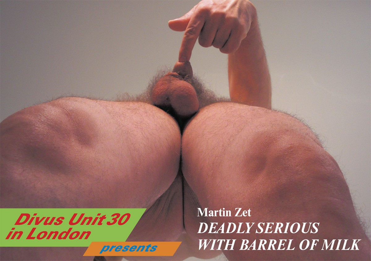 DEADLY SERIOUS WITH BARREL OF MILK by Martin Zet