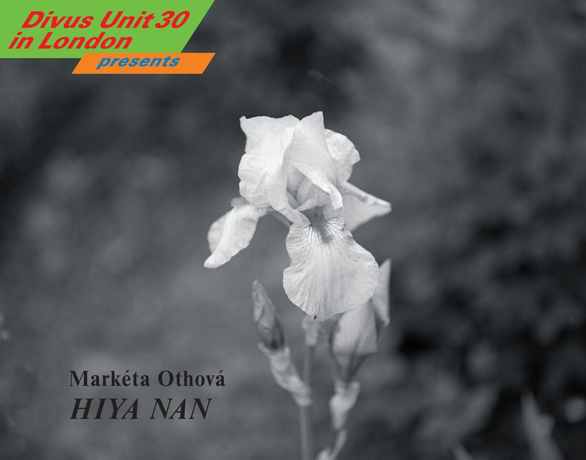 HIYA NAN  by Markéta Othová
